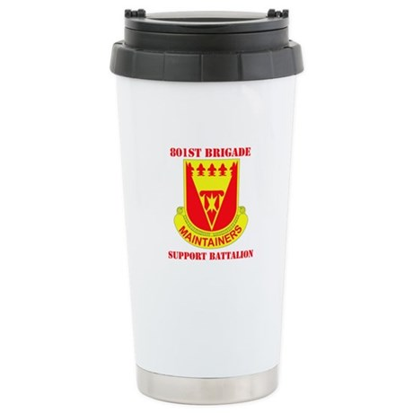DUI - 801st Bde - Support Bn Stainless Steel Trave