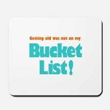 The Bucket List Mousepad