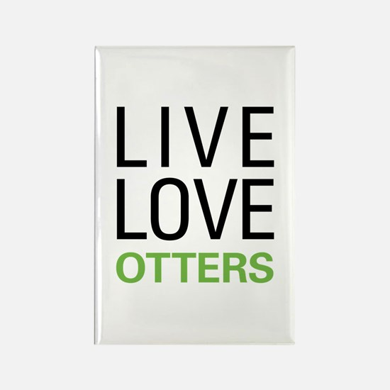 Live Love Otters Rectangle Magnet