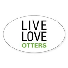 Live Love Otters Decal