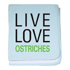 Live Love Ostriches baby blanket