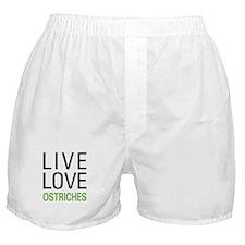 Live Love Ostriches Boxer Shorts