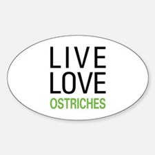 Live Love Ostriches Decal