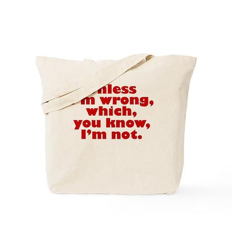 Not Wrong Tote Bag