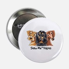 """Show Me Doxies 2.25"""" Button"""