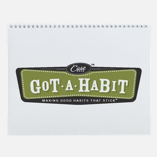 """""Got A Habit"" Wall Calendar"