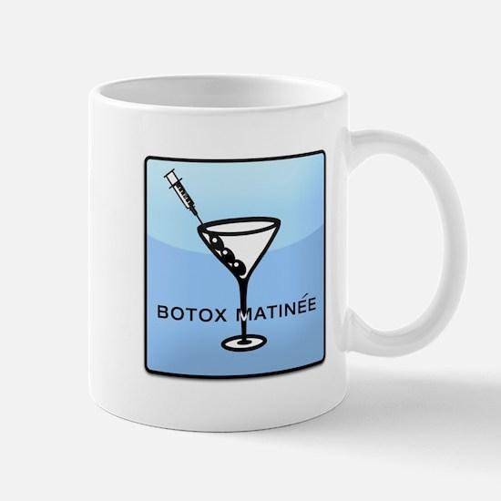Botox Matinee Mug