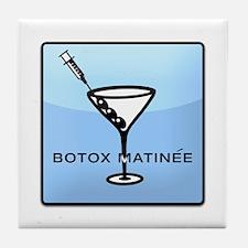 Botox Matinee Tile Coaster