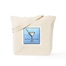 Botox Matinee Tote Bag