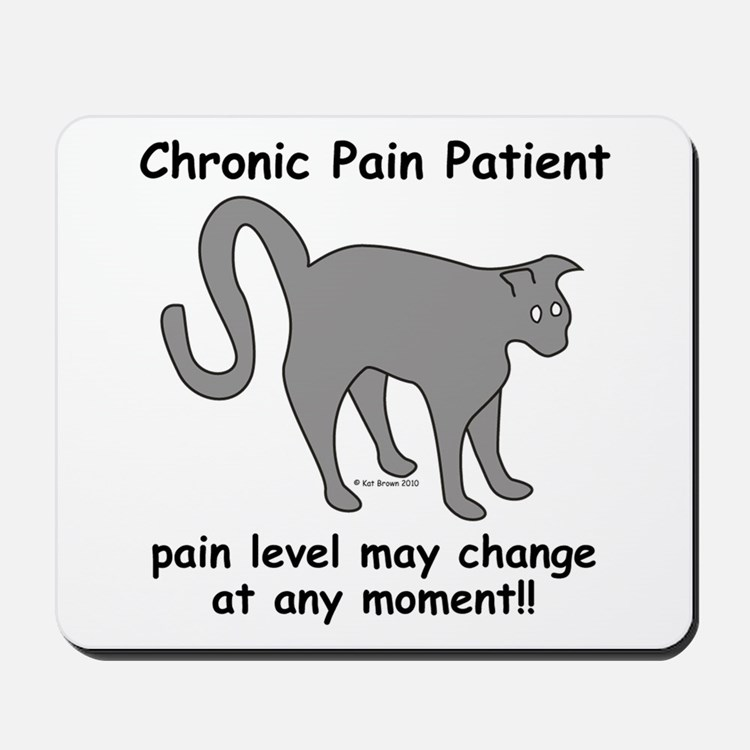 Chronic Pain Patient Mousepad