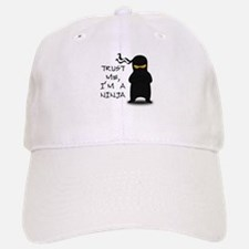 Trust Me, I'm A Ninja Baseball Baseball Cap