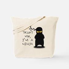 Trust Me, I'm A Ninja Tote Bag