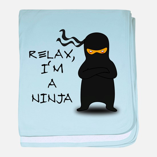 Relax, I'm a Ninja baby blanket