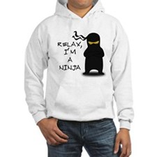 Relax, I'm a Ninja Hoodie Sweatshirt