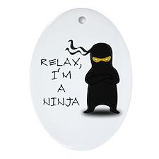 Relax, I'm a Ninja Ornament (Oval)