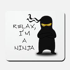 Relax, I'm a Ninja Mousepad