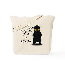 Relax, I'm a Ninja Tote Bag