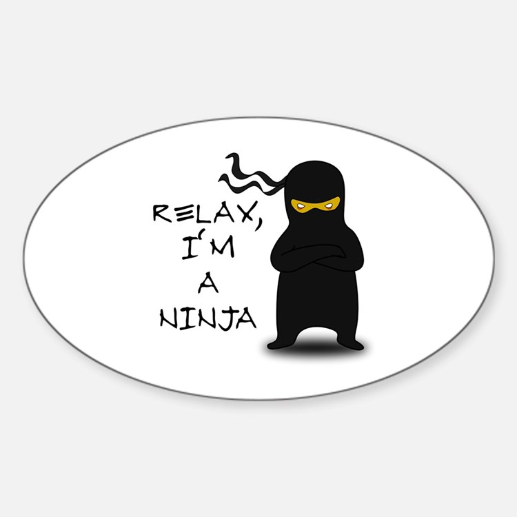 Relax, I'm a Ninja Decal