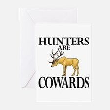 Hunters are cowards Greeting Cards (Pk of 10)