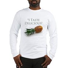 I Taste Delicious Long Sleeve T-Shirt