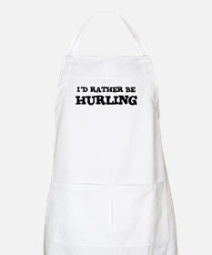 Rather be Hurling BBQ Apron