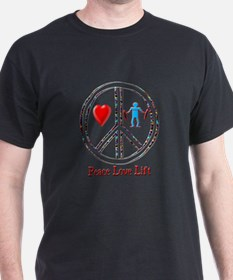 Peace Love Lift T-Shirt