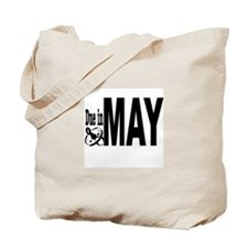 Due in May Tote Bag