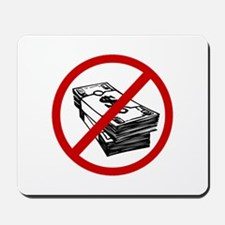 Anti Cash Mousepad