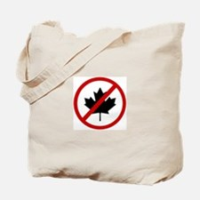 Anti Canadians Tote Bag