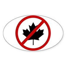 Anti Canadians Decal