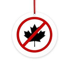 Anti Canadians Ornament (Round)