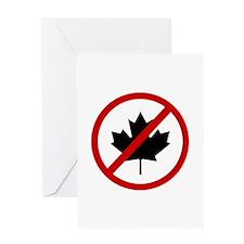 Anti Canadians Greeting Card