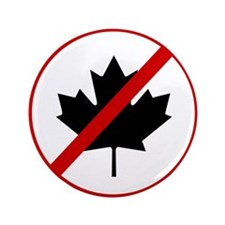 "Anti Canadians 3.5"" Button"