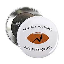 "Fantasy Football Professional 2.25"" Button"