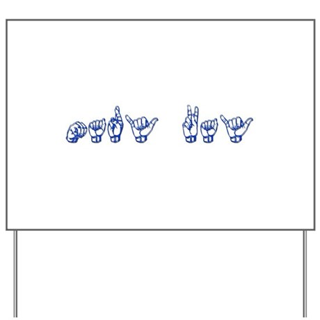 Mary Kay Yard Sign