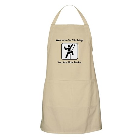 Welcome To Climbing! You Are Apron