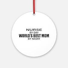 World's Best Mom - NURSE Ornament (Round)