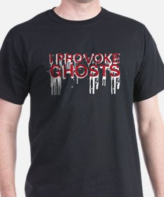 I Provoke Ghosts T-Shirt