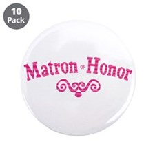 """Matron of Honor 3.5"""" Button (10 pack)"""
