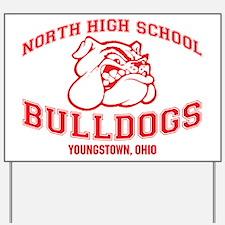 Funny High school Yard Sign