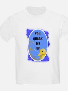 YOU QUACK ME UP  (BABY DUCK) Kids T-Shirt