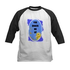 YOU QUACK ME UP  (BABY DUCK) Tee