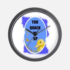 YOU QUACK ME UP  (BABY DUCK) Wall Clock