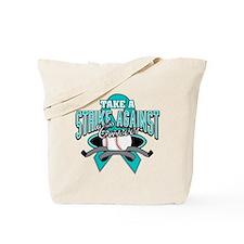 Strike Ovarian Cancer Tote Bag