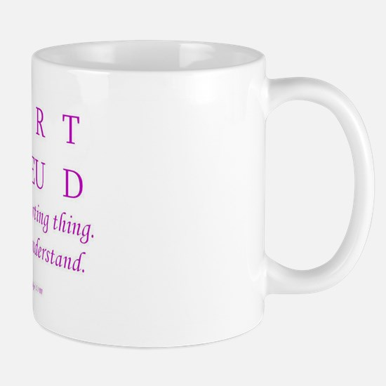 You wouldn't understand Mug