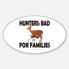 Hunters: Bad for families Decal