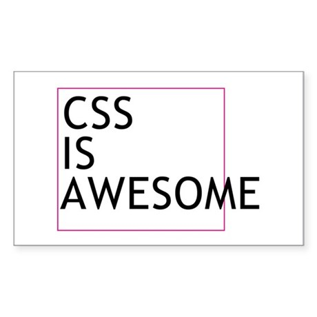 CSS is Awesome Sticker (Rectangle)