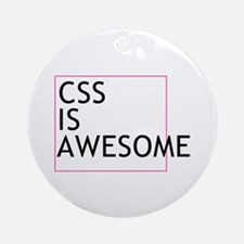 CSS is Awesome Ornament (Round)