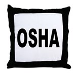 OSHA Throw Pillow
