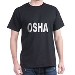 OSHA (Front) Black T-Shirt